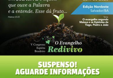 EVENTOS SUSPENSOS – CONGRESSO ESPÍRITA BRASILEIRO – Edições Nacional e Nordeste