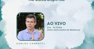 LIVE – Carlos Campetti – Mediunidade e seu Desenvolvimento na Casa Espírita – 21/09/2021